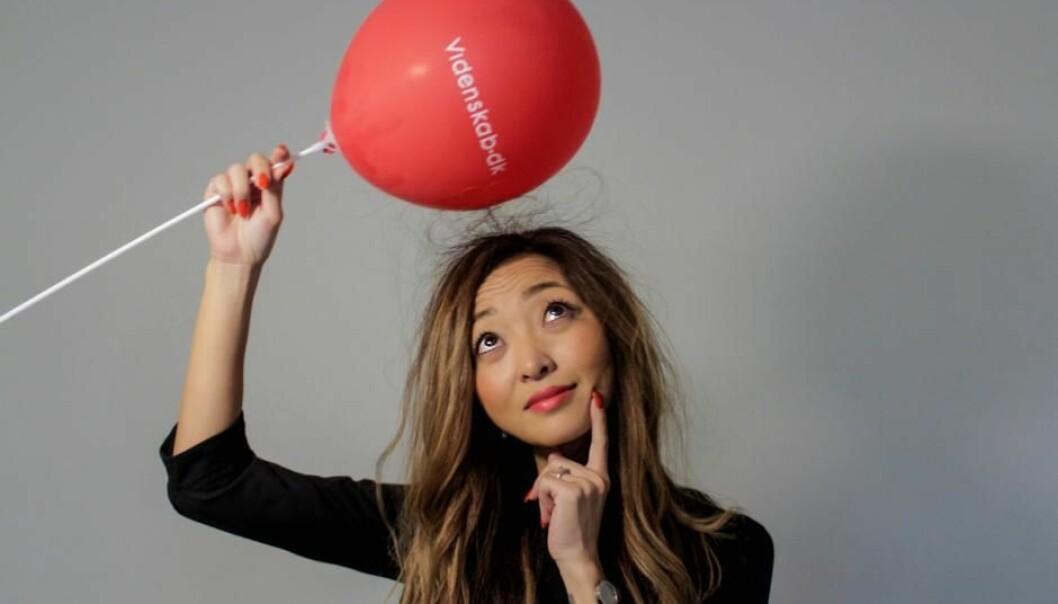 Når du har lest denne artikkelen, kan du imponere alle med kunnskapen om hva det egentlig er som gjør at ballonger kan sitte fast på vegger og få hår til å fly.  (Foto: Kristian Højgaard Nielsen)