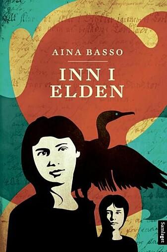 """I ungdomsboka """"Inn i elden"""" skrev Aina Basso om de som ble kalt hekser i Norge på 1600-tallet. (Omslag: Samlaget)"""