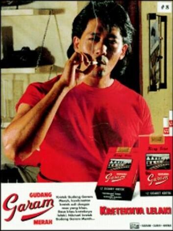 «Gudang Garam – Mannens sigarett» lyder budskapet i denne indonesiske sigarettreklamen. I Indonesia er kampen om røykerne hard og reklame for sigarettmerker er sterkt målrettet mot ulike grupper i samfunnet. Trolig røyker godt over halvparten av alle menn i Indonesia.