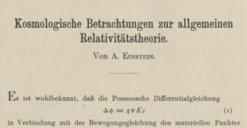 Første side av Einsteins artikkel om kosmologiske betraktninger om den generelle relativitetsteorien, publisert 15.2.1917. (Foto: Fra Einsteins samlede verker, tilgjengelig digitalt fra Princeton University Press)