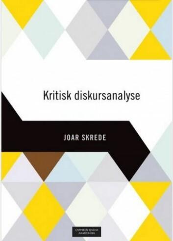 I boken Kritisk diskursanalyse illustrerer forfatter Joar Skrede hvordan maktrelasjoner kan reproduseresgjennom visse måter å ordlegge seg på. Foto: NIKU