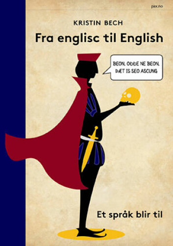 Fra englisc til English er historien om hvordan et språk blir til, fortalt med glød og kjærlighet. Leserene får kjennskap til hvordan engelsk har oppstått og utviklet seg, på et bakteppe av historiske hendelser. (Foto: Pax.no)