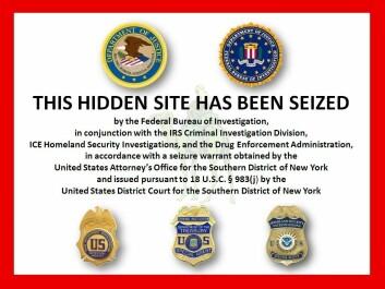 Nettstedet Silk Road brukte bitcoin for blant annet å selge narkotika på det såkalte mørke nettet, der brukerne vanskelig kan spores. Den 2. oktober 2013 ble nettstedet stengt og lederen Ross Ulbricht arrestert av FBI, som la ut denne plakaten på nettstedet. (Foto: (Bilde: FBI, Wikimedia Commons))