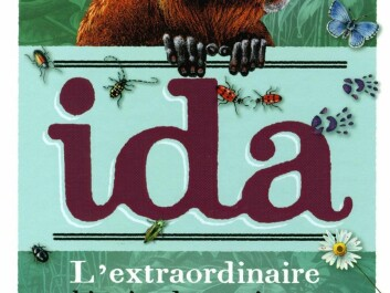 A children's book about Ida was published in Norway and France (pictured). A Dutch translation is in progress.  (Ill. Albin Michel Jeunesse)