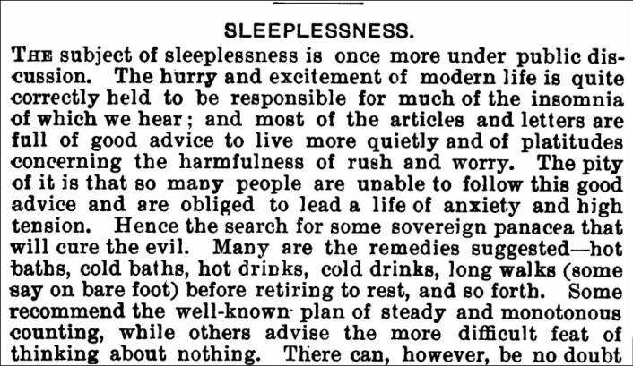 Dagens stressede samfunn gjør folk søvnløse, ifølge British Medical Journal. Det var i 1894.