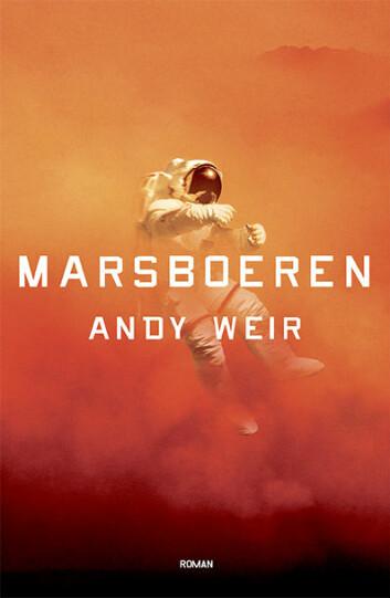 'The Martian' vart opphavleg gitt ut som e-bok av forfattaren sjølv. Boka har nyleg komme ut på norsk. (Foto: Pantagruel forlag)