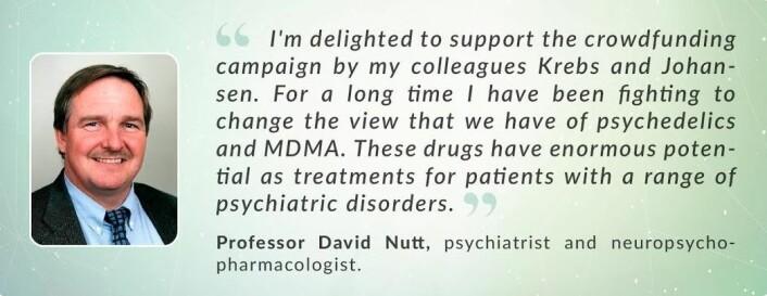 På nettsidene til foreningen EmmaSofia stiller redaktøren i fagtidsskriftet Journal of Psychopharmacology David Nutt opp og gir sin støtte til psykedelikakampanjen til Teri Krebs og Pål-Ørjan Johansen.  (Foto: (Illustrasjon: skjermdump )