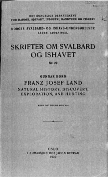 Vår tidligste skriftlige kilde på at Rønbeck og Aidijärvi skal ha oppdaget Frans Josefs Land: Gunnar Horn, Franz Josef Land: Natural History, Discovery, Exploration, and Hunting (1930).