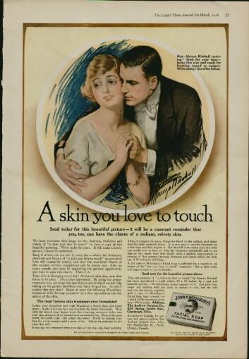 Woodbury's ansiktssåpe var blant de første såpeprodusentene som med stor suksess koblet såpevask med skjønnhet og vellykkethet i begynnelsen av 1900-tallet. Bak reklamen sto blant annet Helen Lansdowne Resor, en av de første kvinnene som gjorde det stort i reklamebransjen i USA. (Foto: Wikimedia.com)