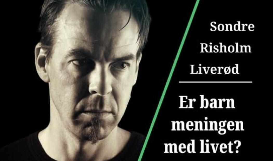 Sondre Risholm Liverød snakker om meningen med livet i denne episoden av Barnløshet på godt og vondt.