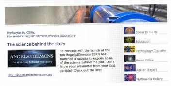 Faksimile av nettsiden til CERN, European Organization for Nuclear Research. I forkant av premieren troner en infoside med utgangspunkt i Angels & Demons på topp.