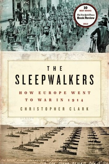 Christopher Clarks bok om 1. verdenskrig. (Foto: (Bilde: Forlaget))