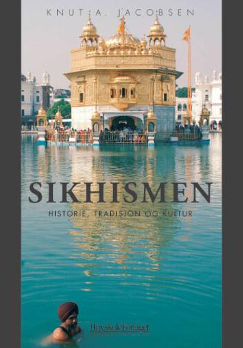 """""""Knut Jacobsens bok om sikhismen. Omslaget viser sikhenes helligste tempel."""""""