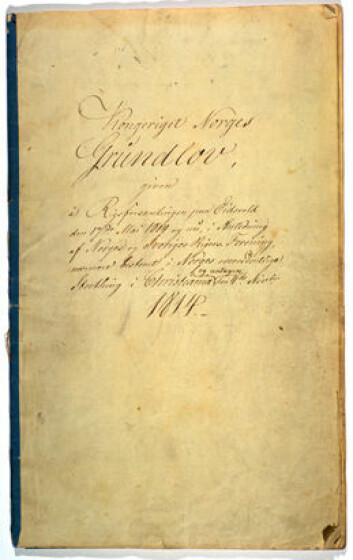 Kongeriket Norges Grunnlov av 4. november 1814. (Foto: Stortingsarkivet)