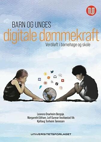 Barn og unges digitale dømmekraft – verdiløft i barnehage og skole.