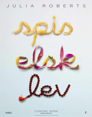 "Filmplakaten til ""Eat Pray Love"", med Julia Roberts i hovedrollen. (Bilde: The Walt Disney Company Nordic)"
