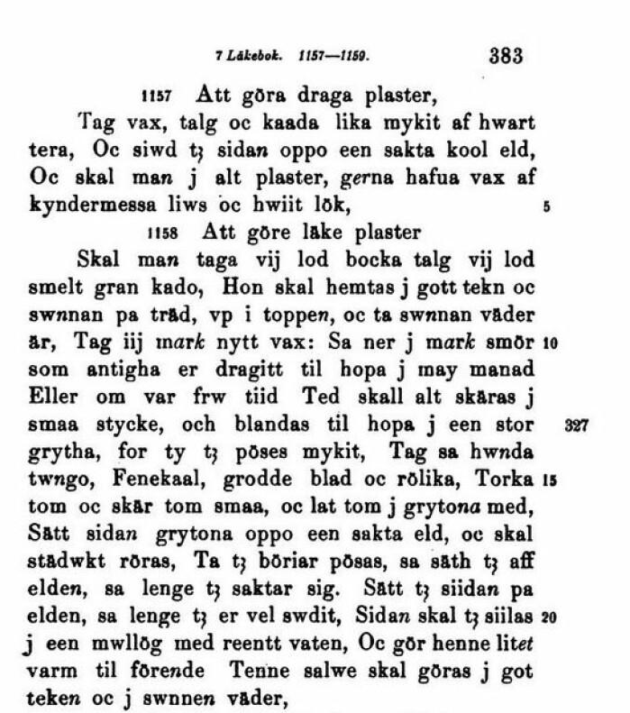 """Omstendelig oppskrift fra middelalder, nedskrevet av Gustav Klemming i 1883-86, i <span class="""" italic"""" data-lab-italic_desktop=""""italic"""">Läke- och Örte-böcker från Sveriges medeltid.</span>"""