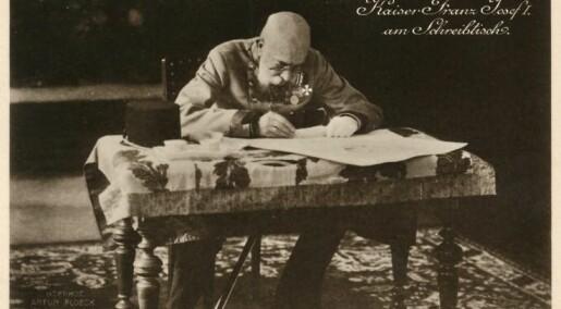 Keiser Franz Joseph var en superbyråkrat