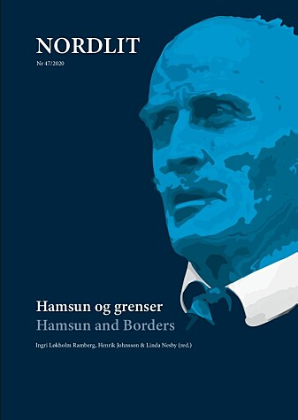 The latest issue of the journal Nordlit places Hamsun's works in a new light.