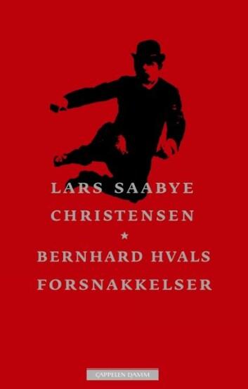 Bernhard Hvals forsnakkelser fra 2010. (Foto: (Cappelen Damm))