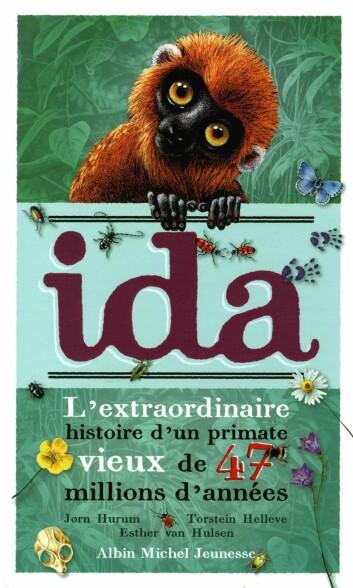 """Forsiden av """"Ida - L'extraordinaire histoire d'un primate vieux de 47 millions d'années"""" (Foto: (Ill.: Albin Michel Jeunesse))"""