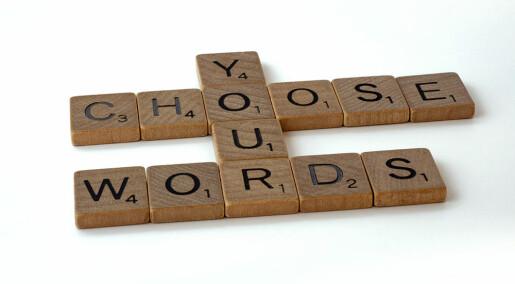 Derfor bør dårlige ord forbedres