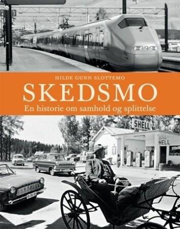 """Omslaget til boka """"Skedsmo. En historie om samhold og splittelse""""."""