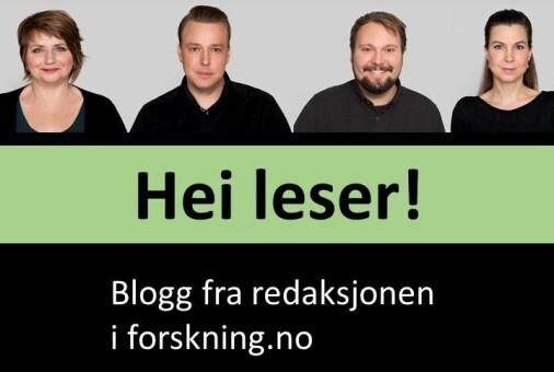 Hei, leser!- en blogg fra redaksjonen i forskning.no