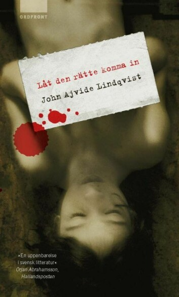 """Boka """"Låt den rätta komma in"""" av John Ajvide Lindqvist. (Omslag: Ordfront Förlag)"""