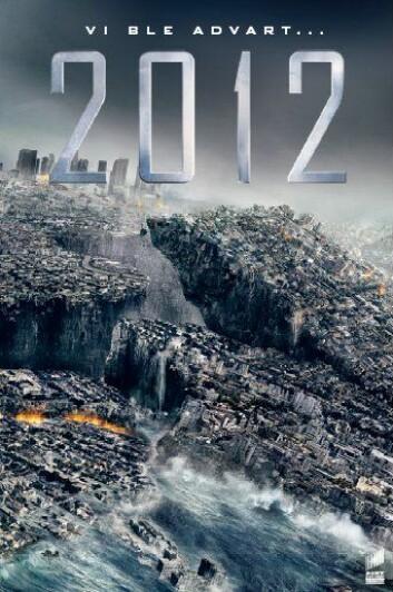 """En av filmplakatene for """"2012"""". (Illustrasjon: Walt Disney Studios Motion Pictures Norway)"""