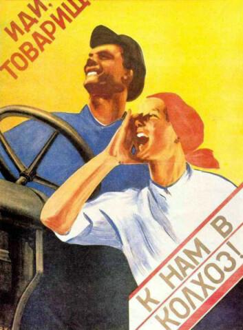 """Moderniseringen av Sovjetunionen gjennom femårsplanene fra 1928 ble et løft for norsk eksport. Bildet viser plakat med propoganda for kollektivbruk (kolkos). Teksten lyder:"""" Kamerat, slutt deg til vår kolkos!"""". Tvangskollektivisering har blitt stående som en av de mørke sidene av Sovjetunionens historie under Stalin. (Foto: Wikipedia Commons)."""