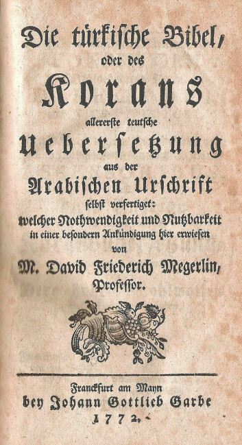 Dette bildet viser den første tyske oversettelsen av koranen, som ble gjort i 1772. (Foto: Wikimedia Commons)