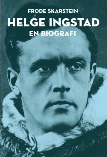 Helge Ingstad: En biografi av Frode Skarstein, utgitt på Spartacus Forlag.