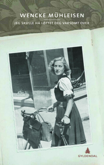 Wencke Mühleisen skriver om avstand og nærhet til sin nå avdøde mor i romanenJeg skulle ha løftet deg varsomt over.