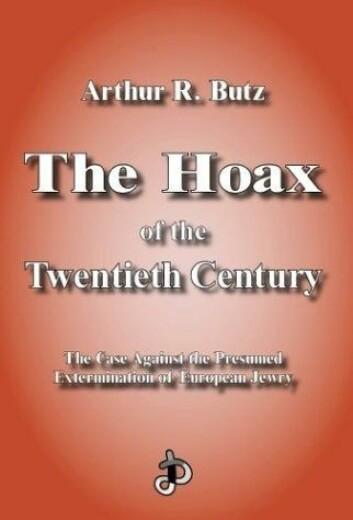 """""""The Hoax of the Twentieth Century av Arthur Butz, en bok som påstår at Holocaust er det tyvende århundrets største bløff."""""""