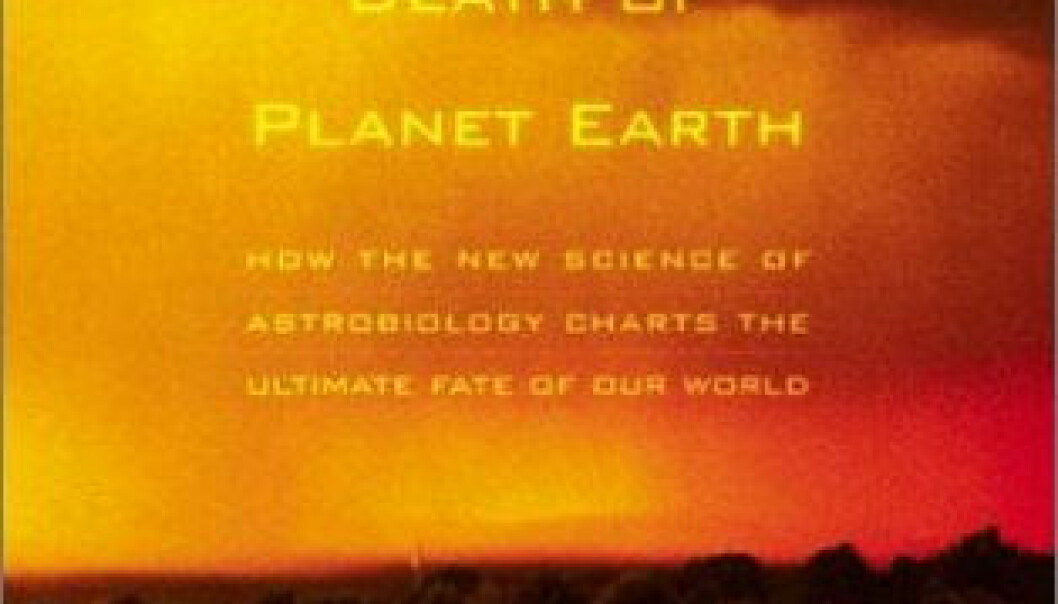 """""""The Life and Death of Planet Earth."""""""