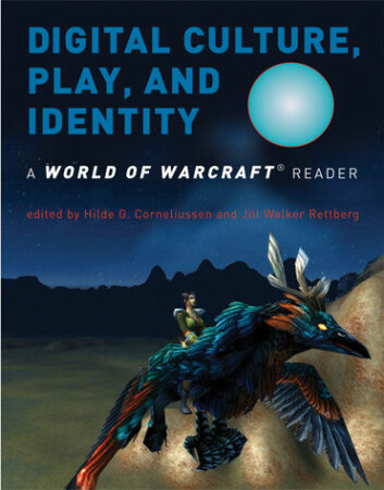 """Boka Digital Culture, Play and Identity, a World of Warcraft Reader."""