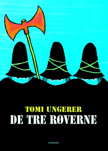 De tre røverne tar i bruk anarkistiske midler for å skape et sosialistisk samfunn.