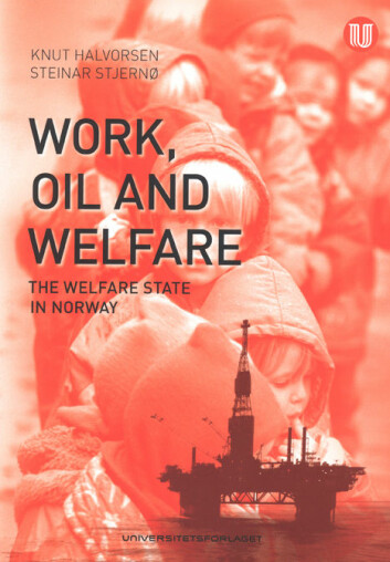 """Work, Oil and Welfare"""