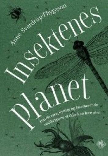 <em>Insektenes planet</em>. (Omslagsfoto: J.M. Stenersens forlag)