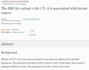 Denne forskningsstudien som viser en sammenheng mellom en BRCA2-genvariant og brystkreft, ble publisert i november i 2017, mens Oslo universitetssykehus fortsatt er under tilsyn av Fylkesmannen i Oslo og Akershus for feilklassifisering av den samme genvarianten som førte til at pasienter ble rådet til å fjerne bryster for å forebygge kreft. <br>(Ill: Hereditary Cancer in Clinical Practice)